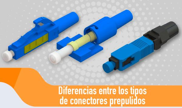 Diferencias entre los tipos de conectores prepulidos